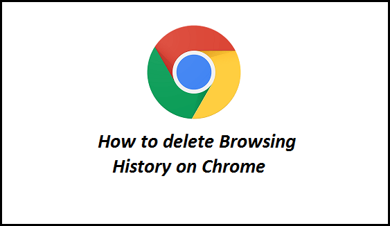 How to delete browsing history on Chrome